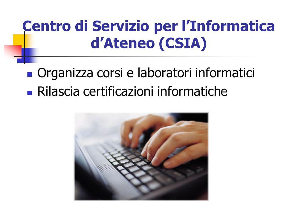 Centro di Servizio per l'Informatica d'Ateneo (CSIA)