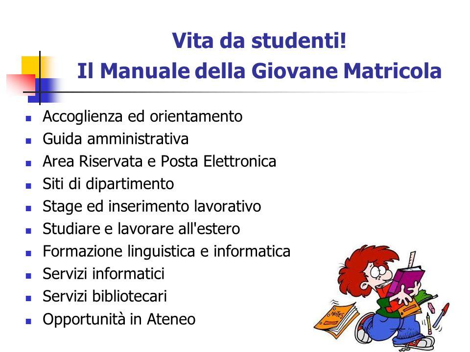 Vita da studenti! Il Manuale della Giovane Matricola