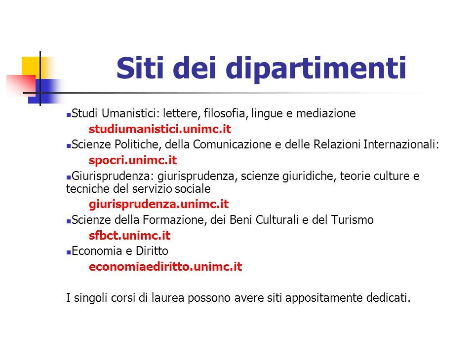 Siti dei dipartimenti Studi Umanistici: lettere, filosofia, lingue e mediazione. studiumanistici.unimc.it.