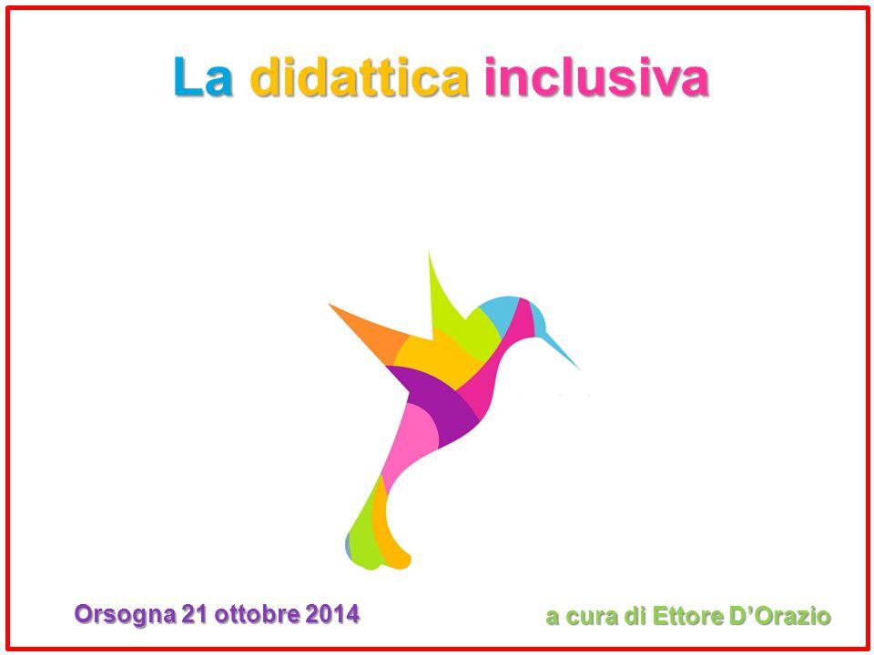 La didattica inclusiva a cura di Ettore D'Orazio
