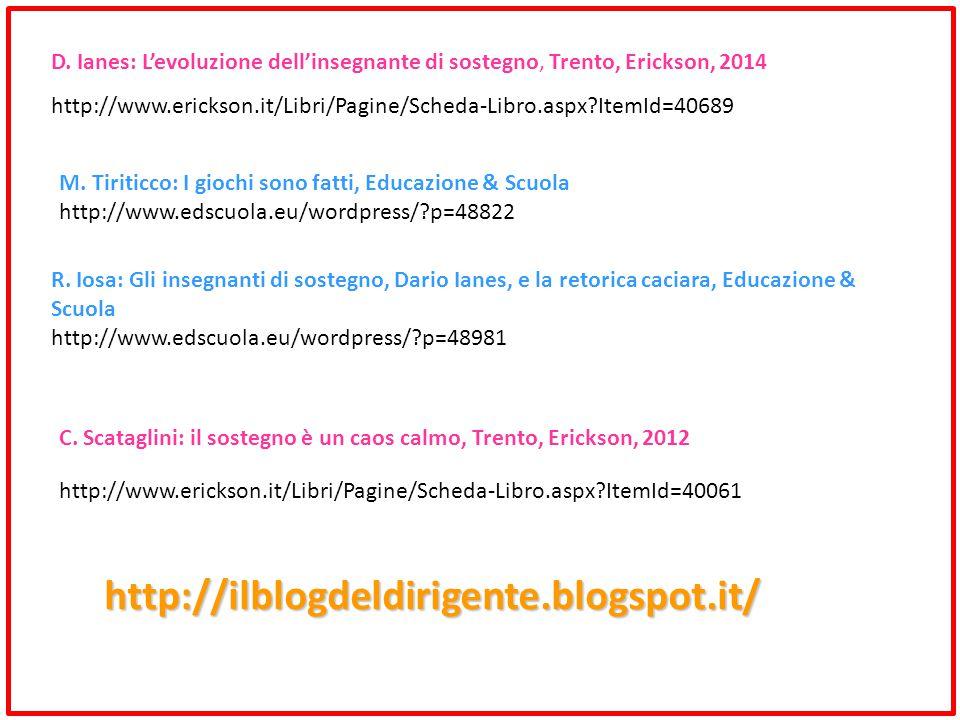 D. Ianes: L'evoluzione dell'insegnante di sostegno, Trento, Erickson, 2014
