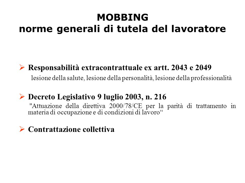 MOBBING norme generali di tutela del lavoratore