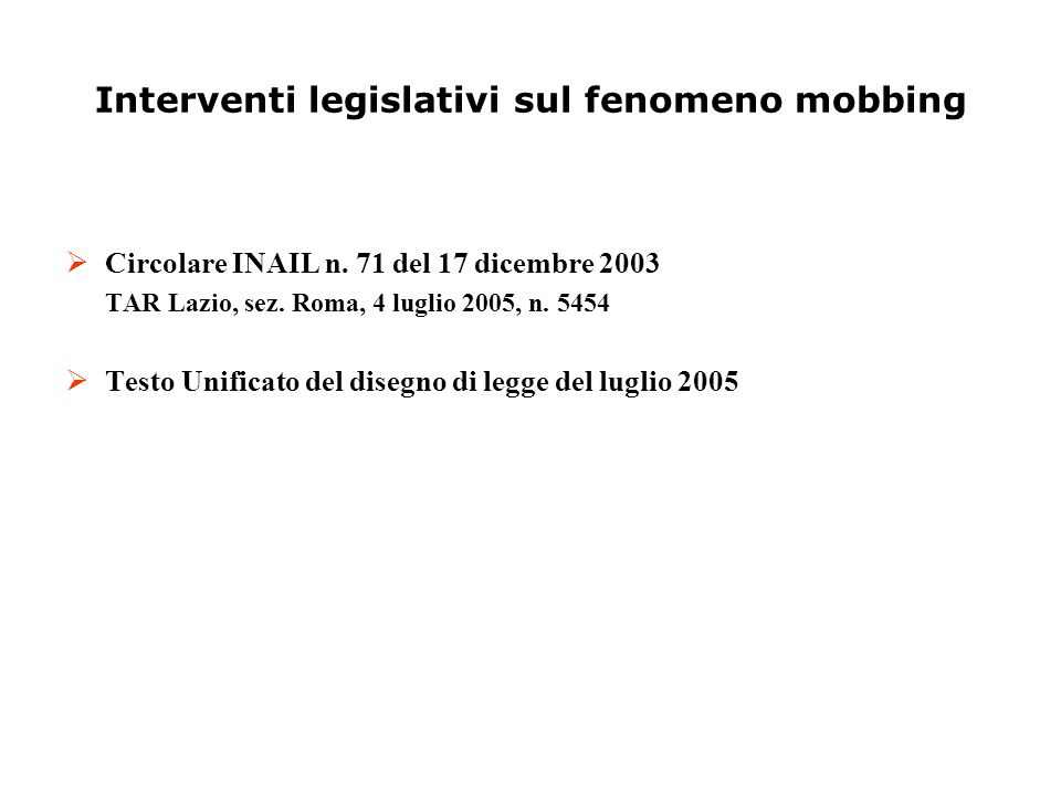 Interventi legislativi sul fenomeno mobbing