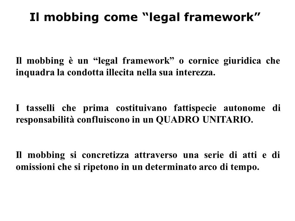 Il mobbing come legal framework