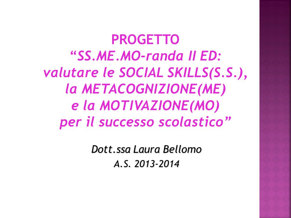 Dott.ssa Laura Bellomo A.S. 2013-2014