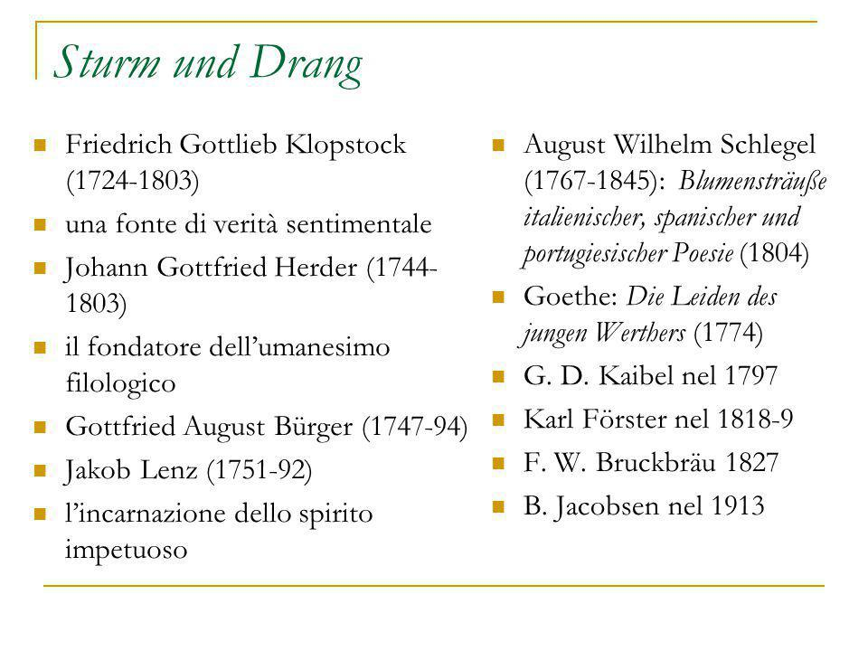 Sturm und Drang Friedrich Gottlieb Klopstock (1724-1803)