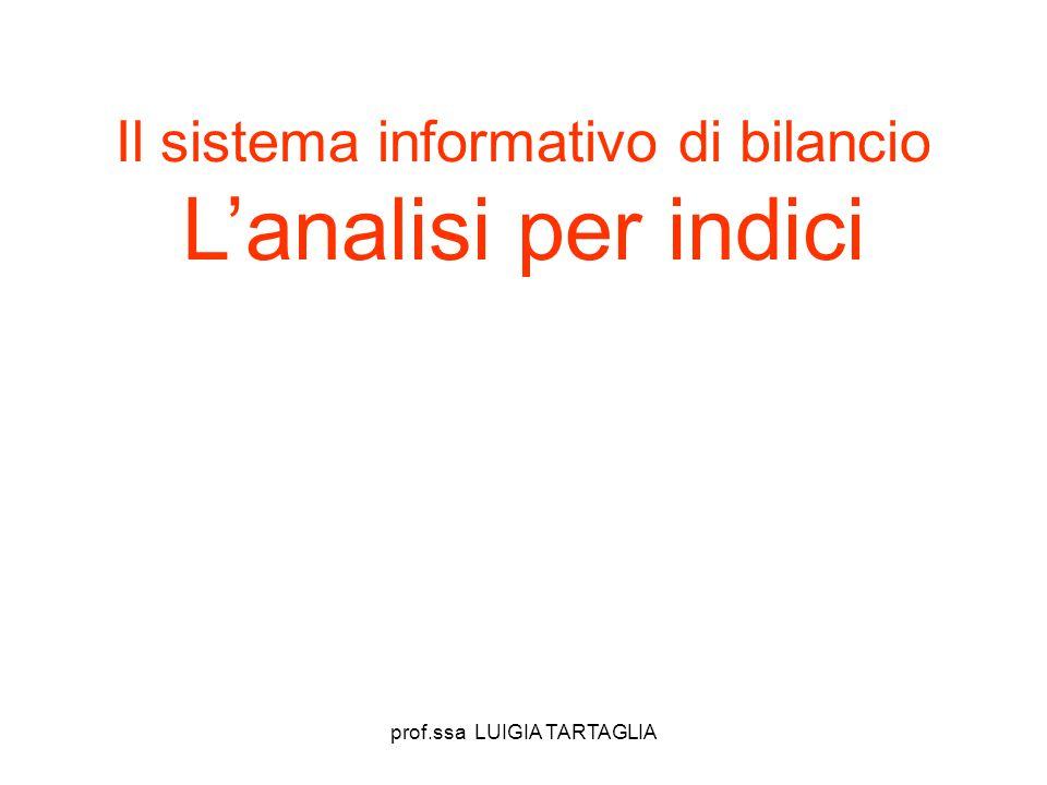 Il sistema informativo di bilancio L'analisi per indici
