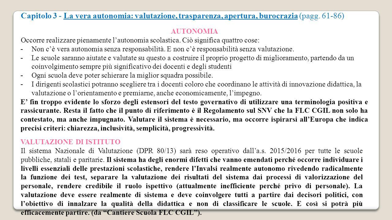 Capitolo 3 - La vera autonomia: valutazione, trasparenza, apertura, burocrazia (pagg. 61-86)