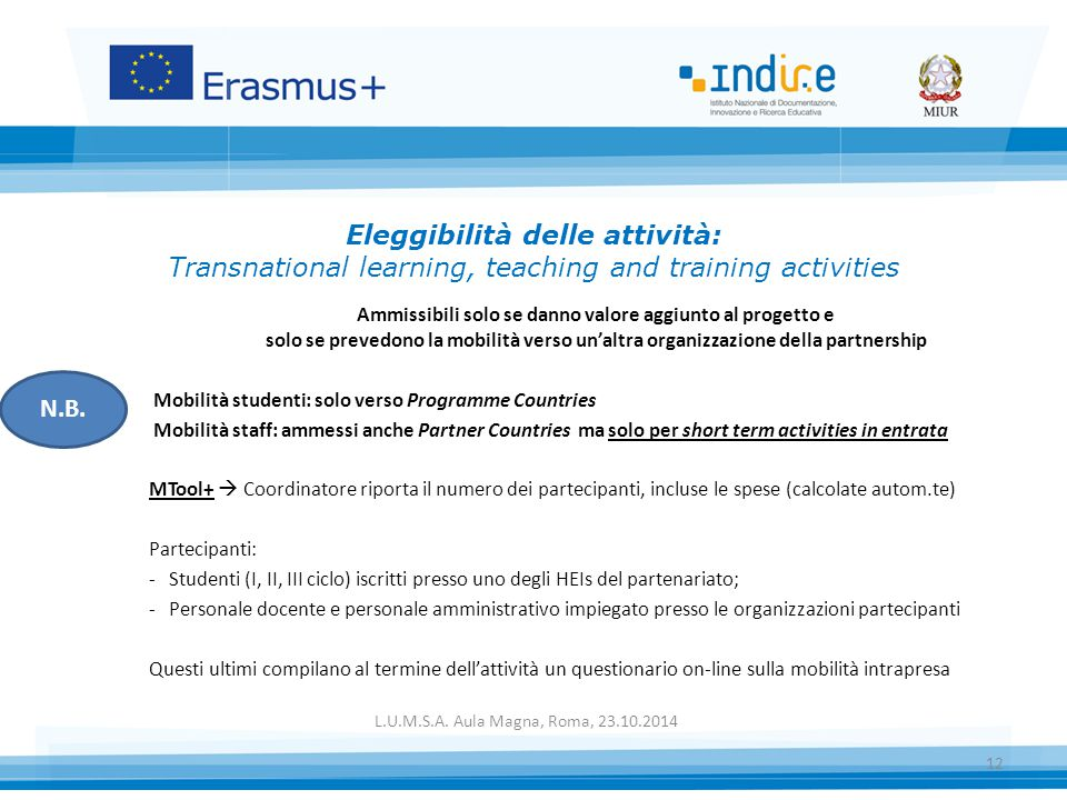 Eleggibilità delle attività: Transnational learning, teaching and training activities
