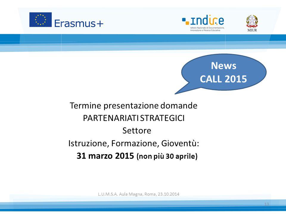 News CALL 2015 Termine presentazione domande PARTENARIATI STRATEGICI