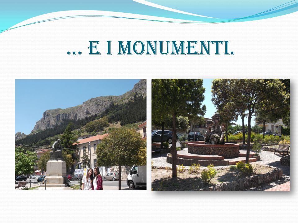 … e i monumenti.