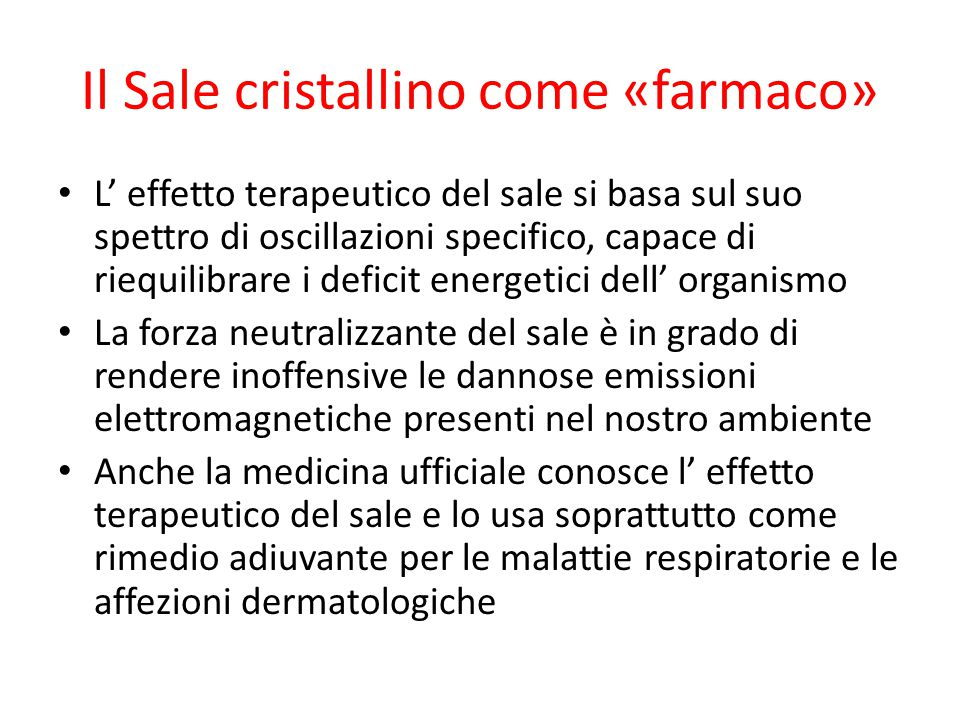 Il Sale cristallino come «farmaco»