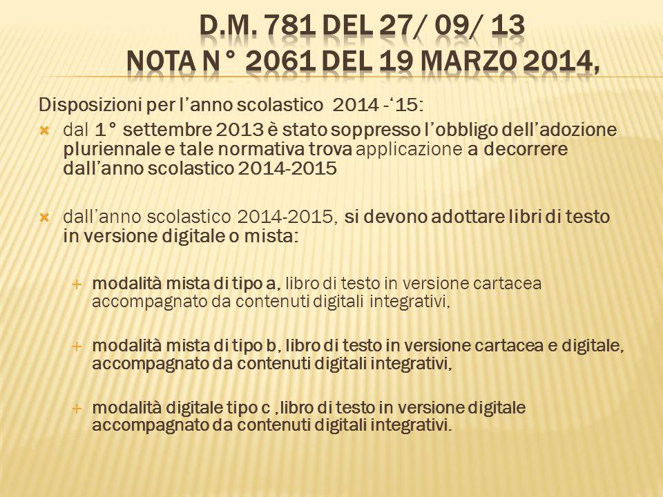 D.M. 781 del 27/ 09/ 13 Nota N° 2061 del 19 marzo 2014,