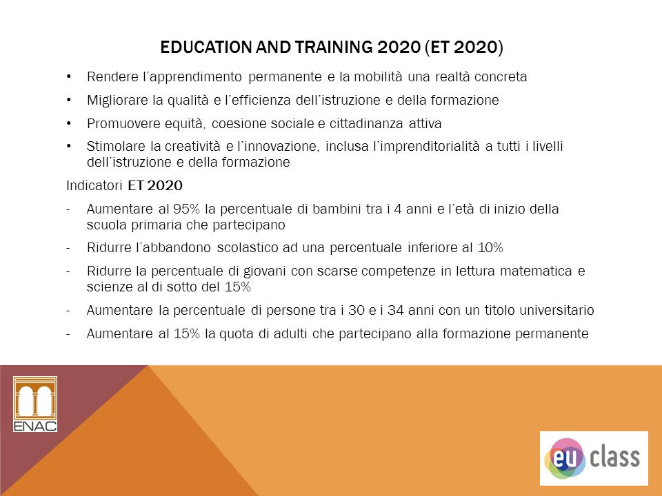 EDUCATION and training 2020 (ET 2020)