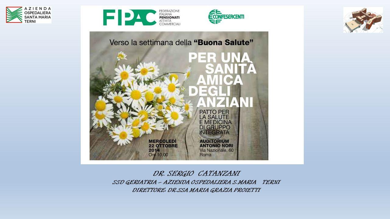 DR. SERGIO CATANZANI SSD GERIATRIA – AZIENDA OSPEDALIERA S