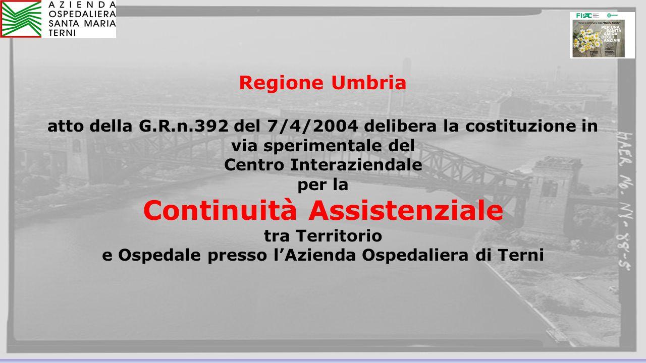 Regione Umbria atto della G.R.n.392 del 7/4/2004 delibera la costituzione in via sperimentale del Centro Interaziendale.