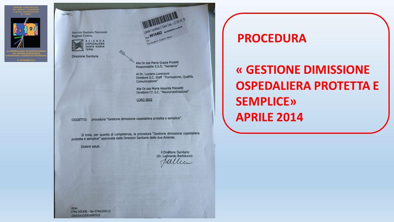 « GESTIONE DIMISSIONE OSPEDALIERA PROTETTA E SEMPLICE»