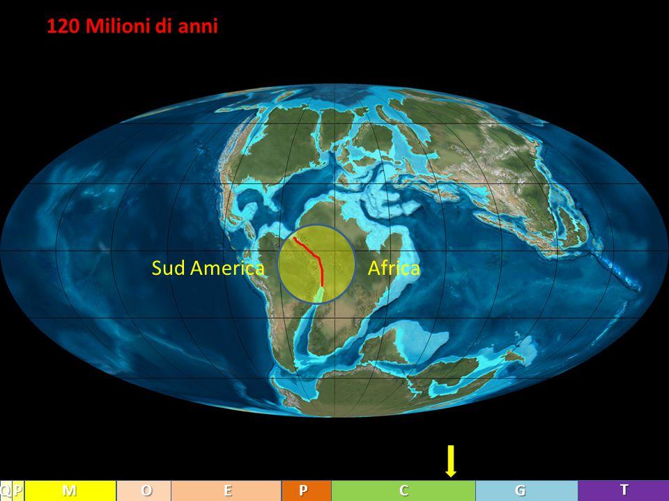120 Milioni di anni Africa Sud America Q P M O E P C G T