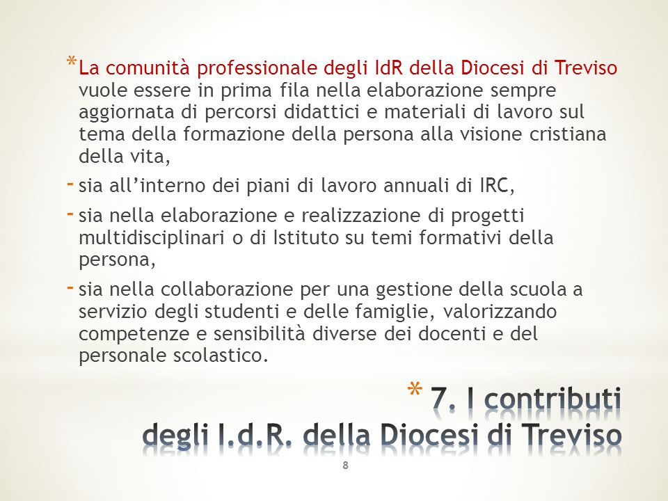 7. I contributi degli I.d.R. della Diocesi di Treviso