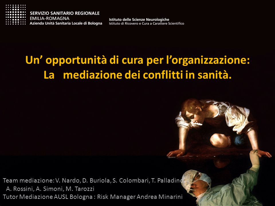 Un' opportunità di cura per l'organizzazione: La mediazione dei conflitti in sanità.