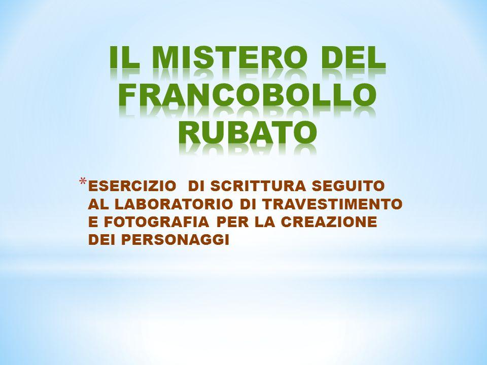 IL MISTERO DEL FRANCOBOLLO RUBATO