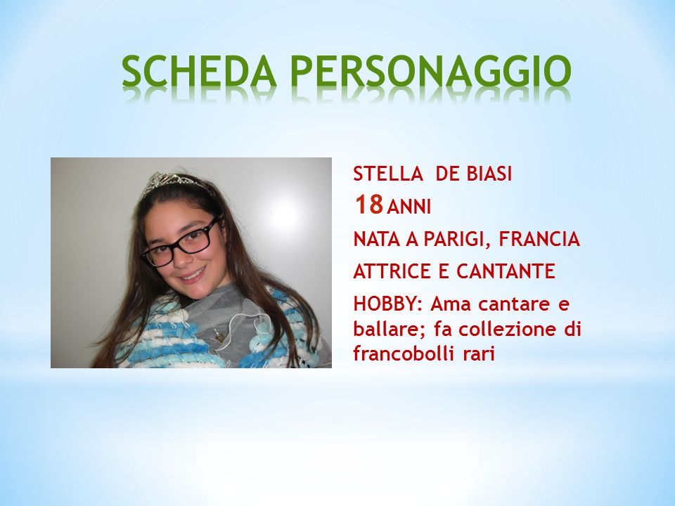 SCHEDA PERSONAGGIO STELLA DE BIASI ANNI NATA A PARIGI, FRANCIA