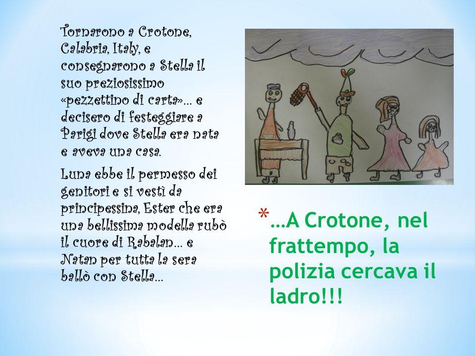 …A Crotone, nel frattempo, la polizia cercava il ladro!!!