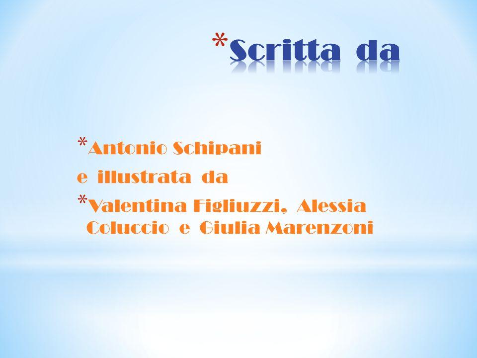 Scritta da Antonio Schipani e illustrata da