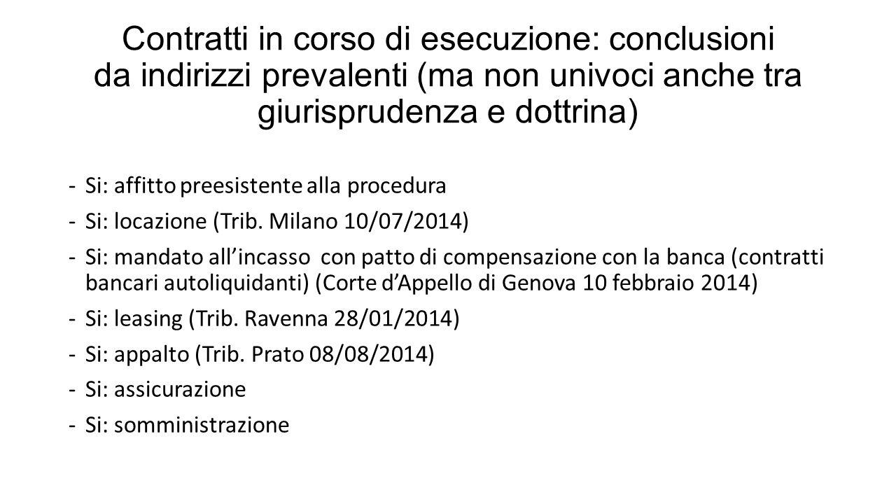 Contratti in corso di esecuzione: conclusioni da indirizzi prevalenti (ma non univoci anche tra giurisprudenza e dottrina)
