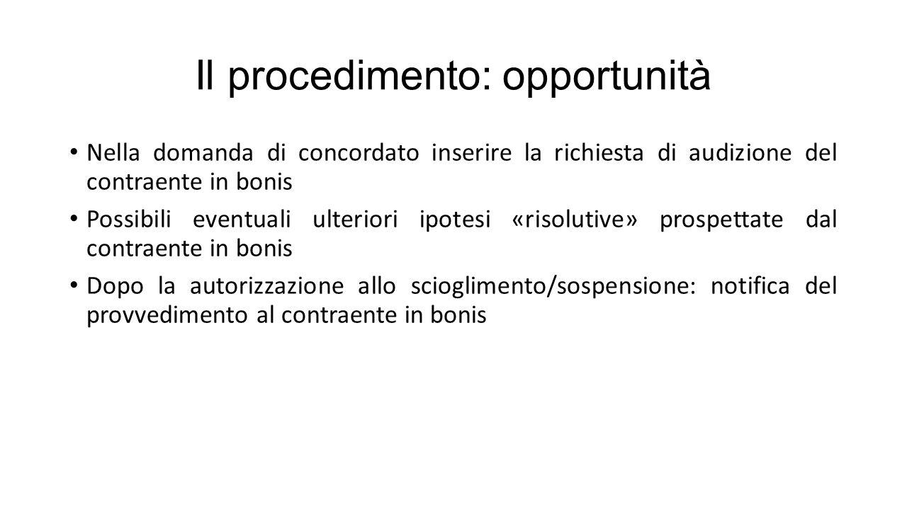 Il procedimento: opportunità