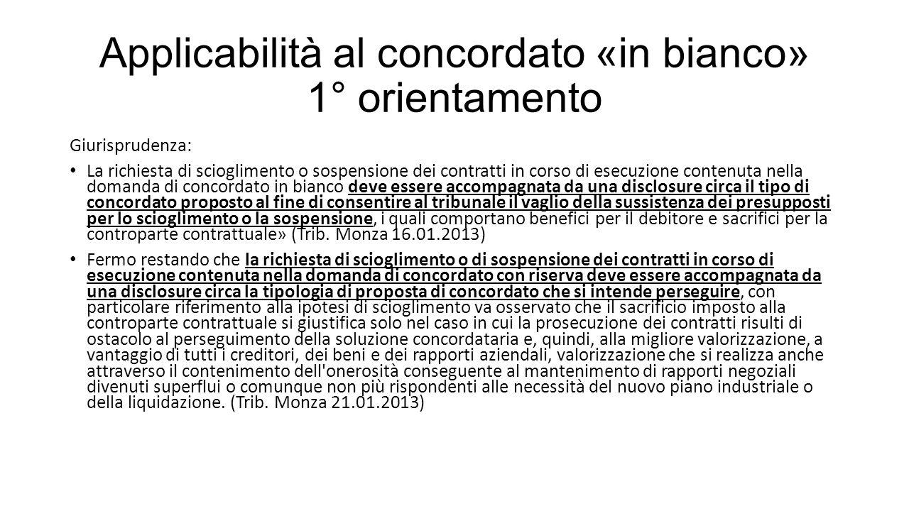 Applicabilità al concordato «in bianco» 1° orientamento