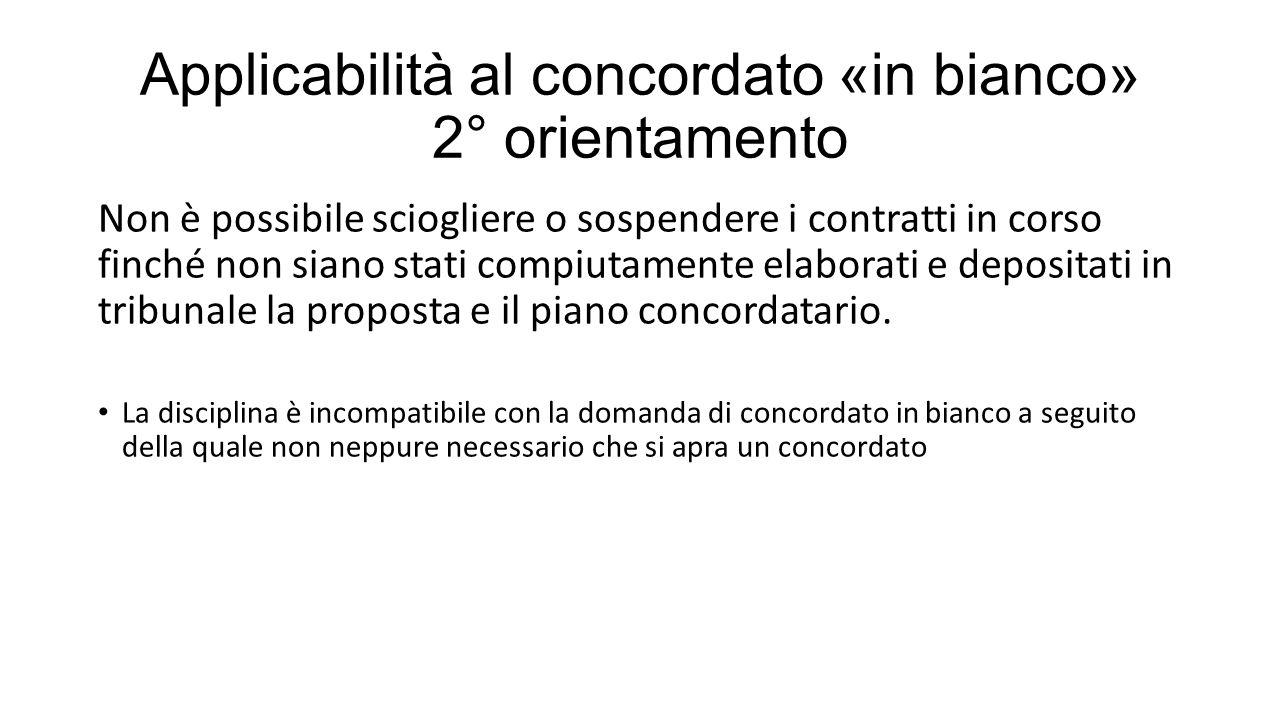 Applicabilità al concordato «in bianco» 2° orientamento