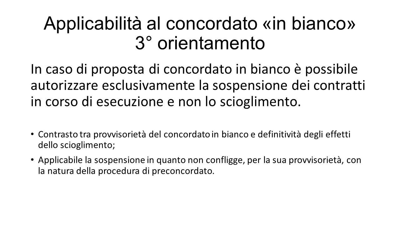 Applicabilità al concordato «in bianco» 3° orientamento