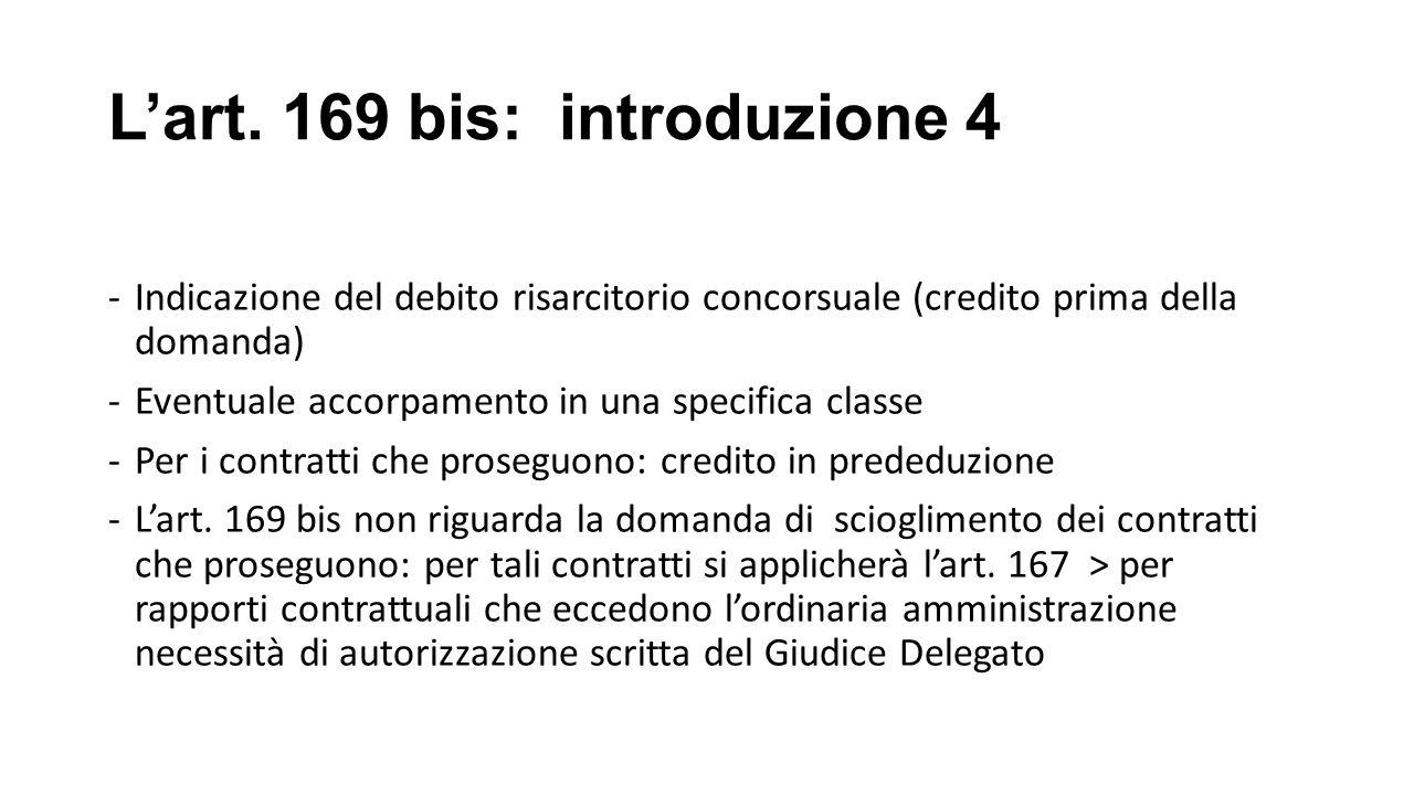 L'art. 169 bis: introduzione 4
