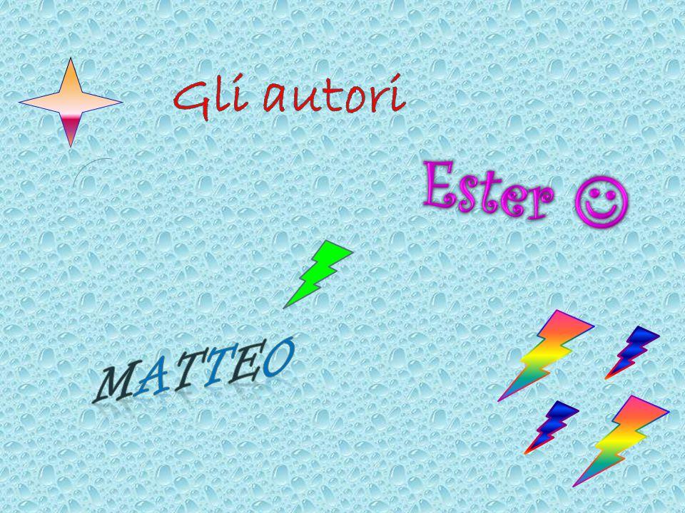 Gli autori Ester  Matteo