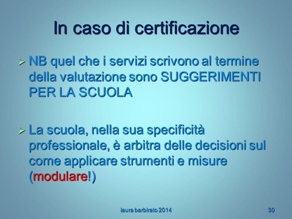 In caso di certificazione
