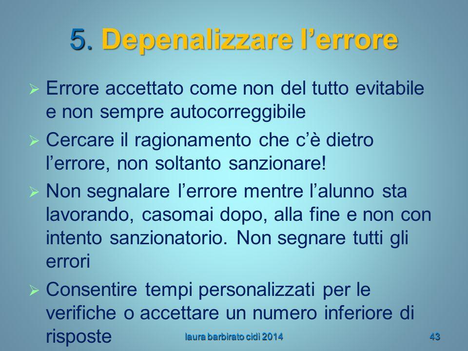 5. Depenalizzare l'errore