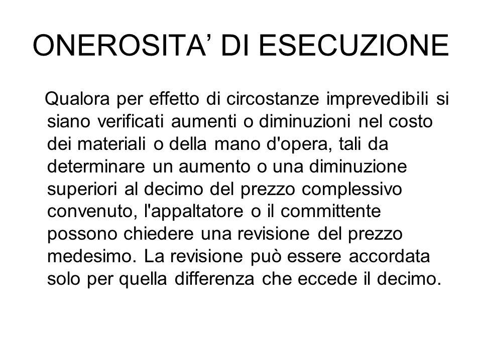 ONEROSITA' DI ESECUZIONE