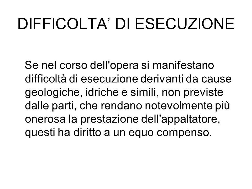 DIFFICOLTA' DI ESECUZIONE