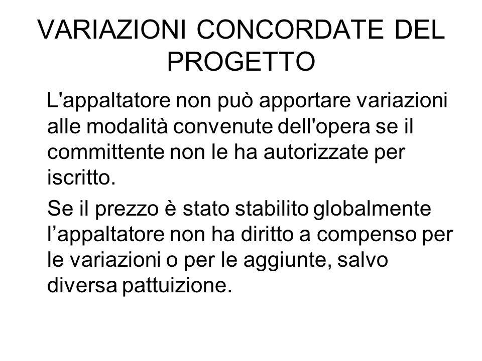 VARIAZIONI CONCORDATE DEL PROGETTO