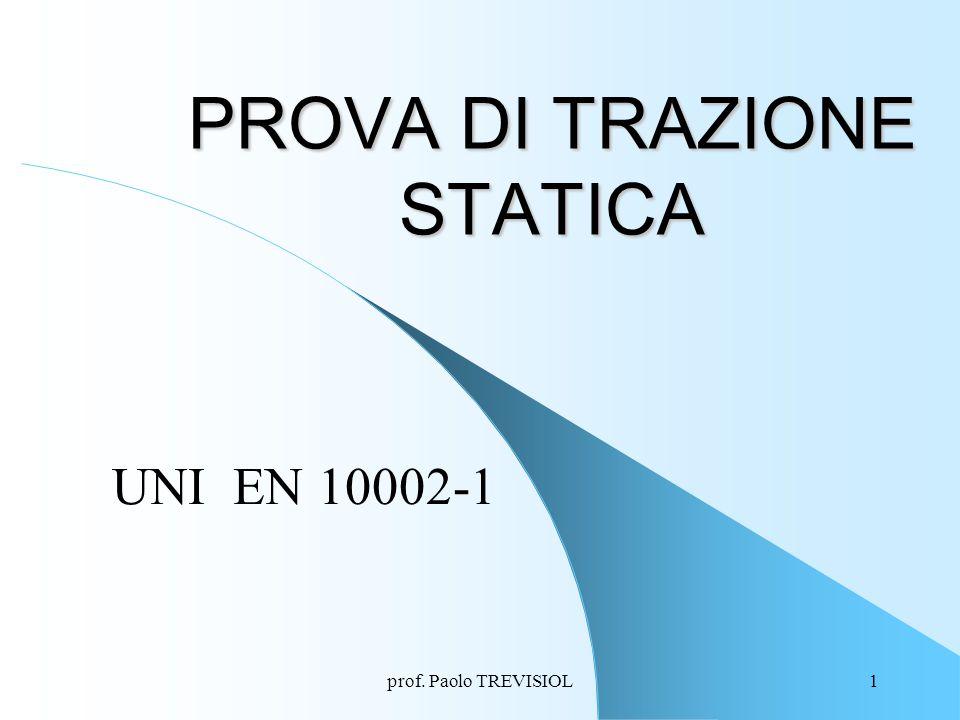PROVA DI TRAZIONE STATICA
