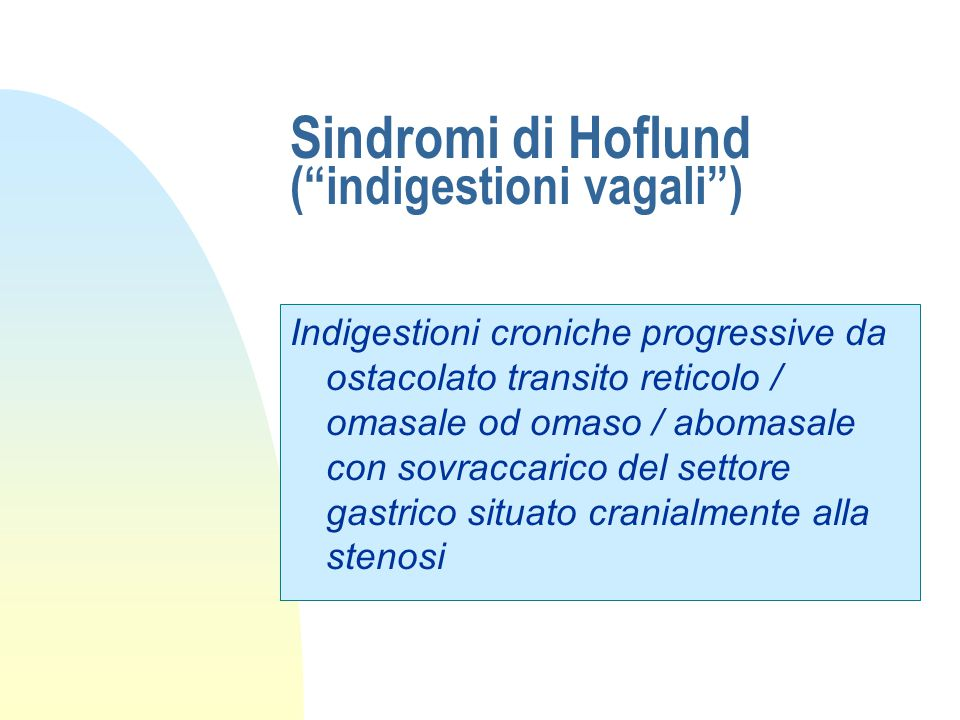 Sindromi di Hoflund ( indigestioni vagali )