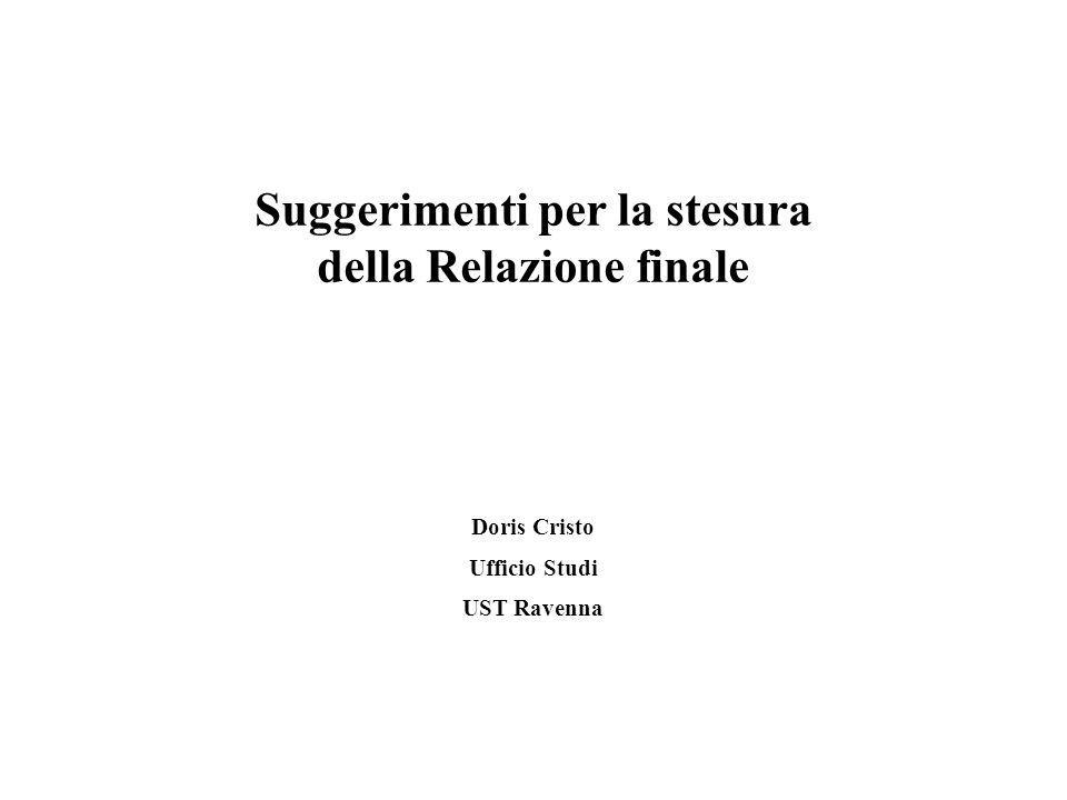 Suggerimenti per la stesura della Relazione finale