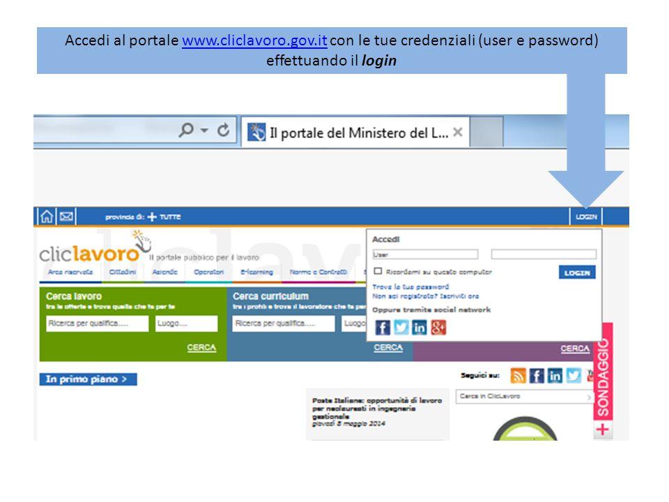 Accedi al portale www. cliclavoro. gov