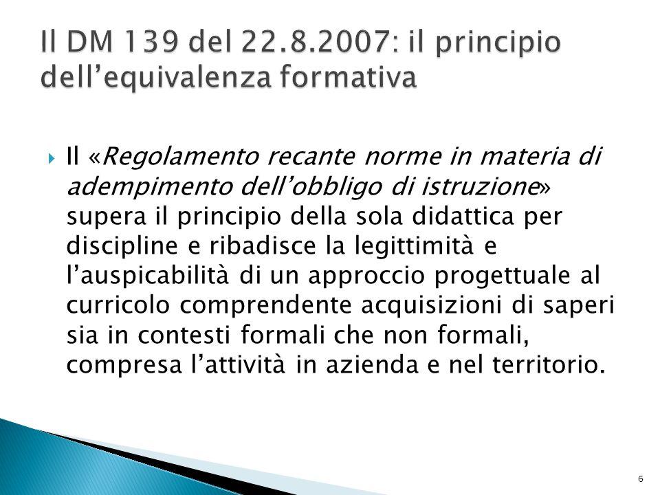 Il DM 139 del 22.8.2007: il principio dell'equivalenza formativa