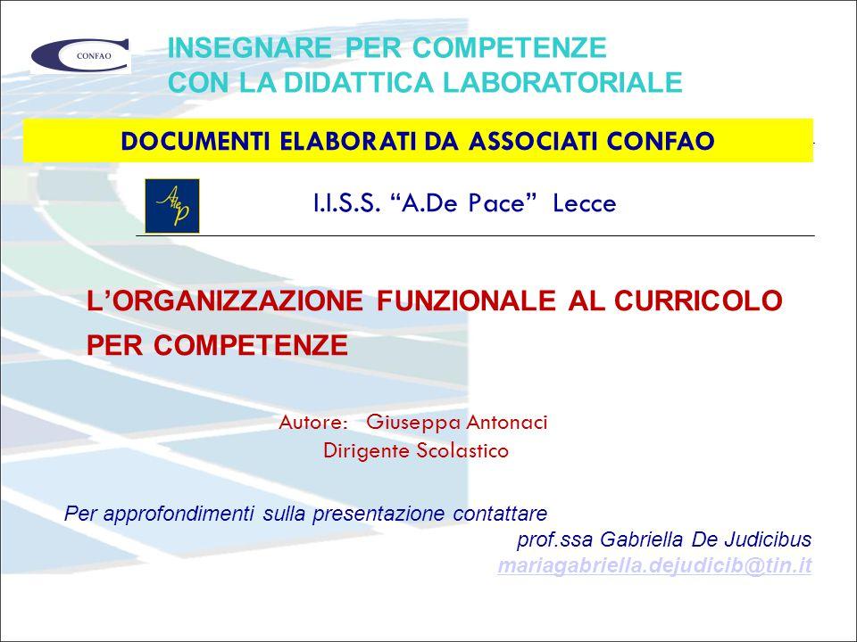 L'ORGANIZZAZIONE FUNZIONALE AL CURRICOLO PER COMPETENZE