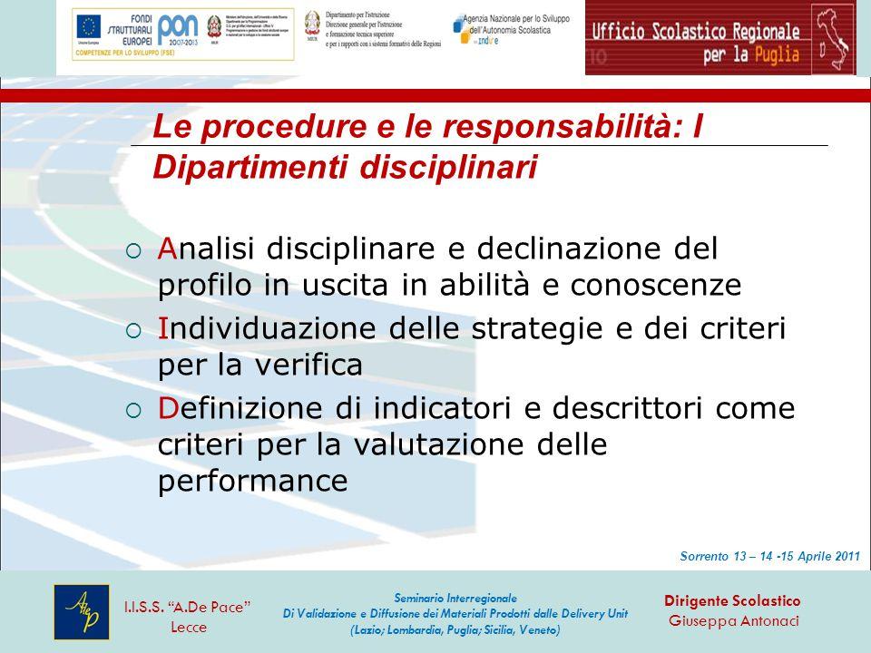Le procedure e le responsabilità: I Dipartimenti disciplinari