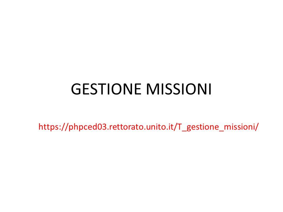 https://phpced03.rettorato.unito.it/T_gestione_missioni/