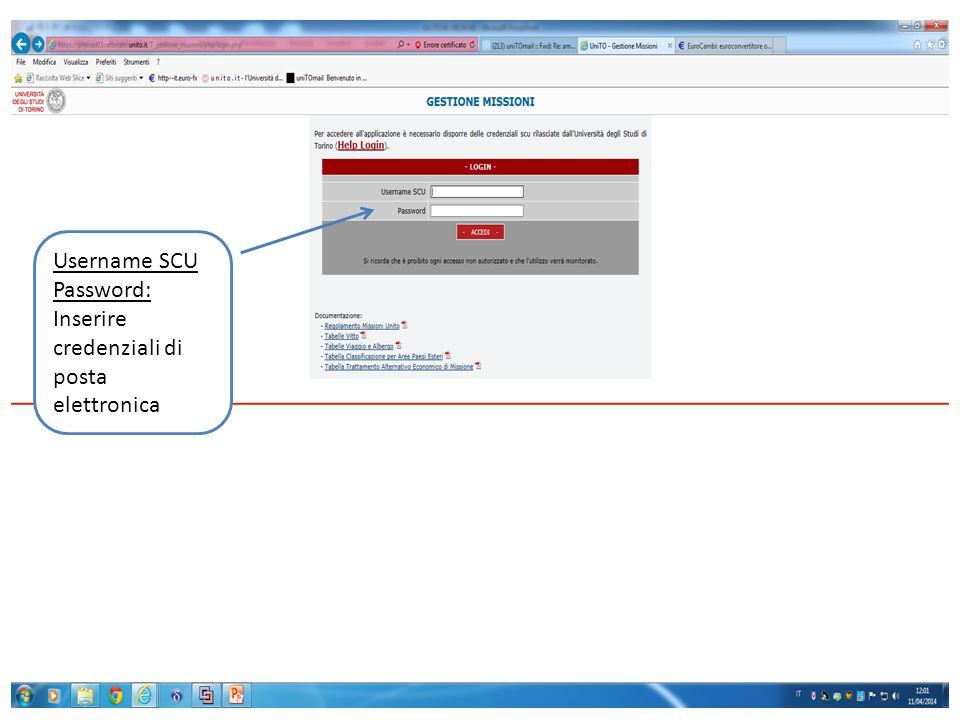 Username SCU Password: Inserire credenziali di posta elettronica
