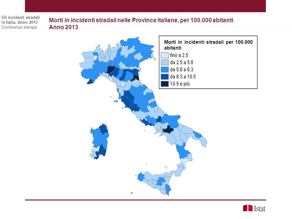 Morti in incidenti stradali nelle Province italiane, per 100